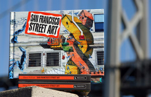 The Street Art of San Francisco Release Party