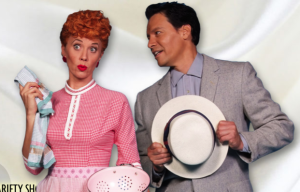 Theatrical Time Travel: I Love Lucy Live On Stage