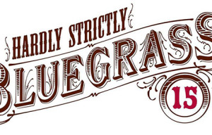 Hardly Strictly Bluegrass Festival Descends On Golden Gate Park For 15th Year